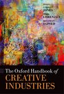 Oxford Handbook of Creative Industries