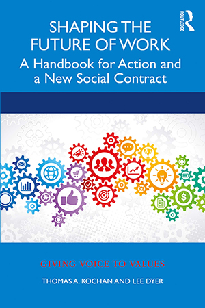 Shaping the Future of Work: A Handbook for Building a New Social Contract